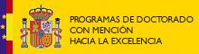 Programa de Doctorado con Mención hacia la Excelencia (Resolución de 6 de octubre de 2011 – BOE 20 de octubre de 2011)