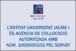 La entitat Universitat Jaume I és Agència de col·locació autoritzada amb nº 1000000102 pel Servef