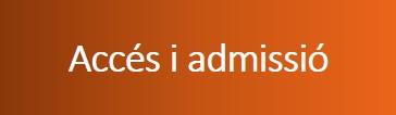 Accés i admissió